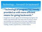 technology forward or backward
