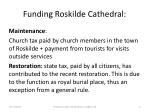 funding roskilde cathedral