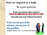 how to respond to a bully