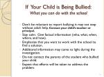 if your child is being bullied what you can do with the school