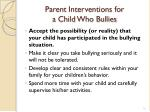 parent interventions for a child who bullies