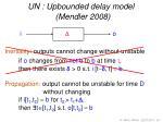un upbounded delay model mendler 2008
