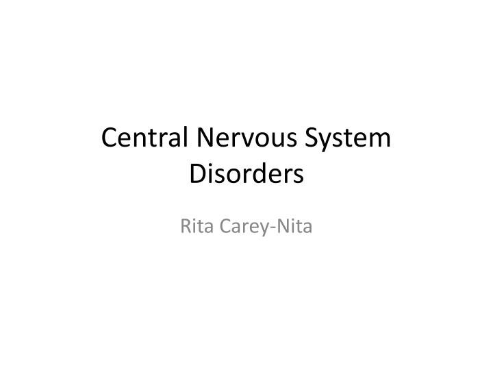 central nervous system disorders n.