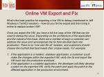 online vm export and fix