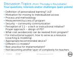 discussion topics from thursday s roundtable your questions interests and or challenges pain points1