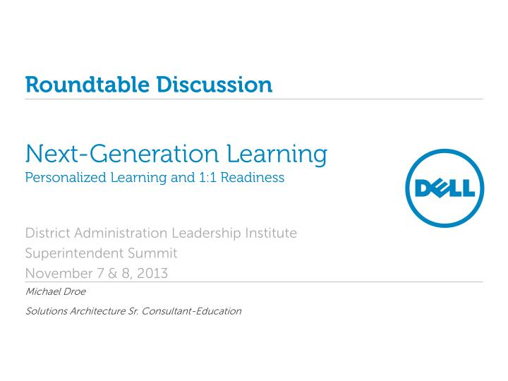 next generation learning personalized learning and 1 1 readiness n.