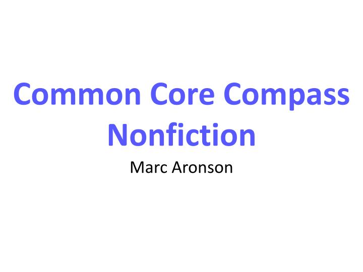 common core compass nonfiction n.