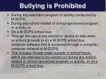 bullying is prohibited