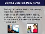 bullying occurs in many forms