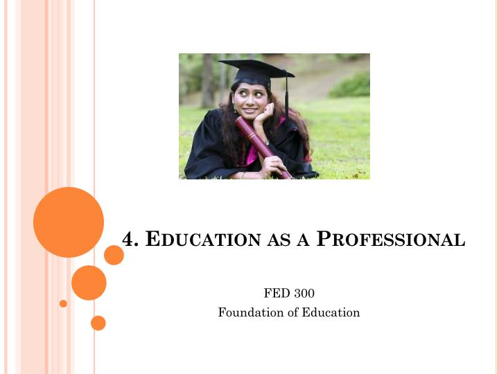 4 education as a professional n.