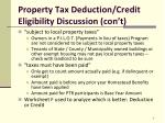 property tax deduction credit eligibility discussion con t