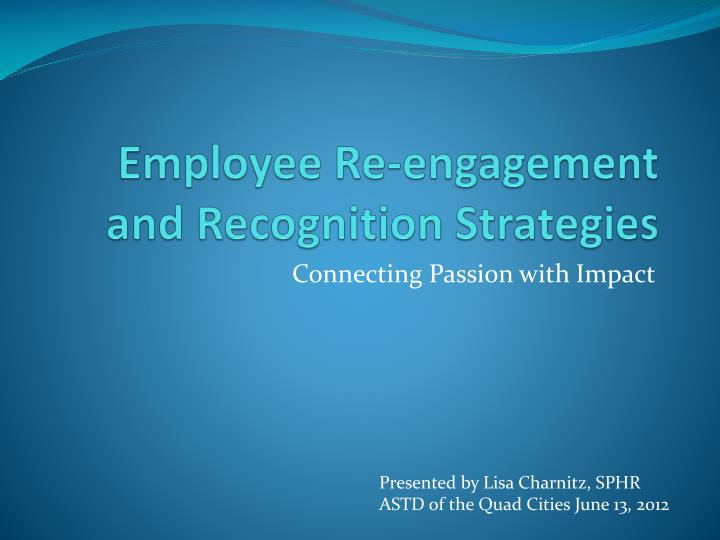 employee re engagement and recognition strategies n.