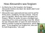 how alessandro was forgiven