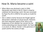 how st maria became a saint