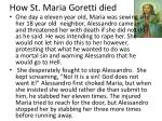 how st maria g oretti died