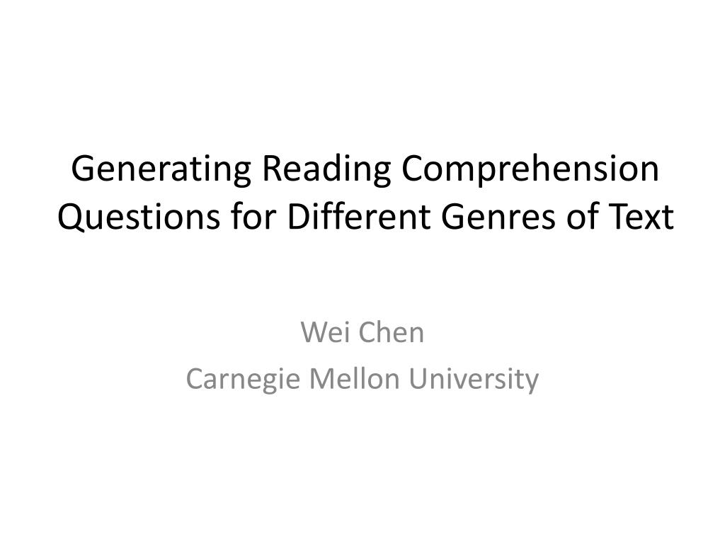 - PPT - Generating Reading Comprehension Questions For Different