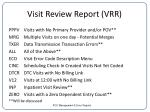 visit review report vrr