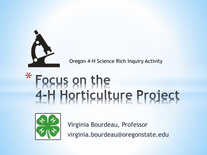 focus on the 4 h horticulture project n.