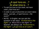 a qu hora es at what time is