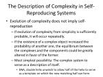 the description of complexity in self reproducing systems