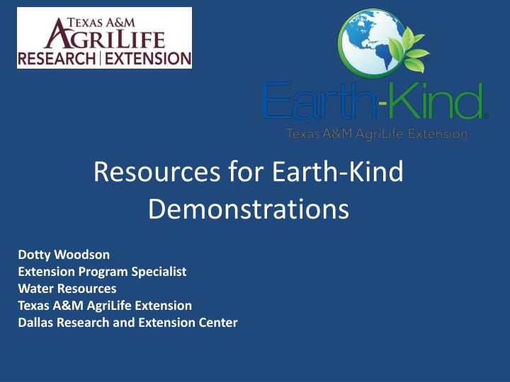 resources for earth kind demonstrations n.