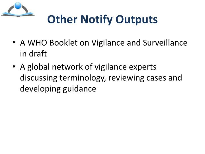 Other Notify Outputs