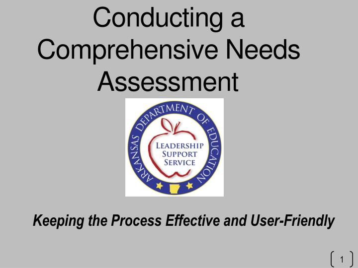 conducting a comprehensive needs assessment n.
