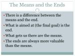 the means and the ends
