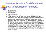 some explanations for differentiated post 16 participation barriers