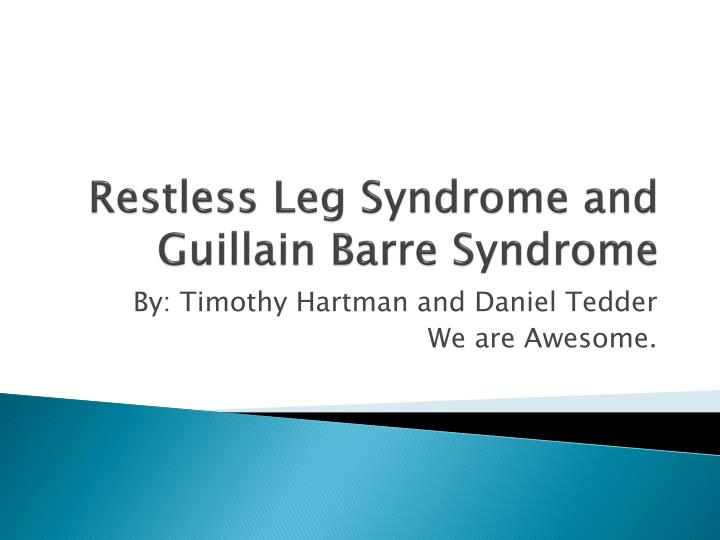 restless leg syndrome and guillain barre syndrome n.