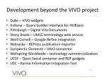 development beyond the vivo project