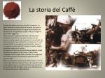 la storia del caff