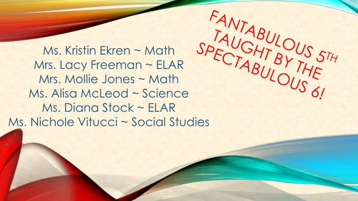 fantabulous 5 th taught by the spectabulous 6 n.