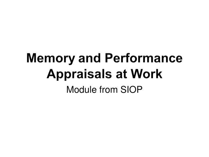 memory and performance appraisals at work n.