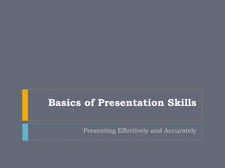 basics of presentation skills n.