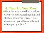 4 clean up your mess