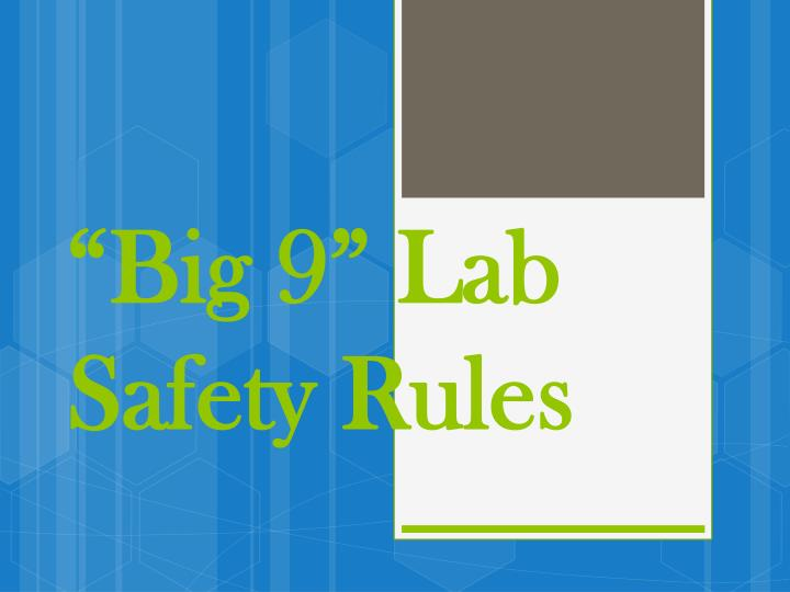 big 9 lab safety rules n.