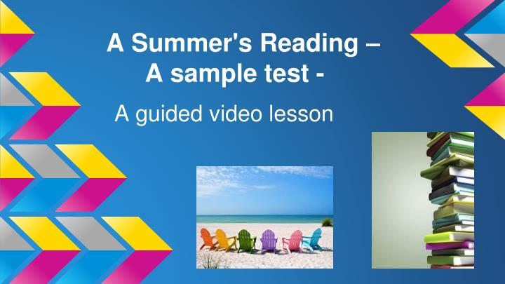 a summer s reading a sample test n.