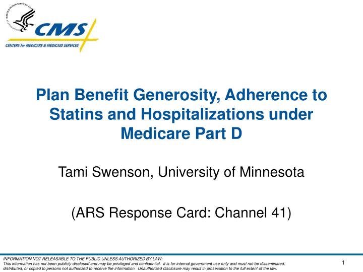 plan benefit generosity adherence to statins and hospitalizations under medicare part d n.