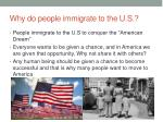 why do people immigrate to the u s