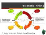 pessimistic thinking