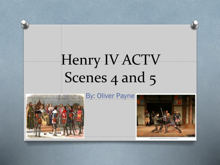 henry iv actv scenes 4 and 5 n.