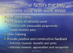 organizational factors that help members cope with work stress