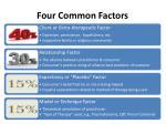 four common factors