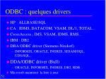 odbc quelques drivers