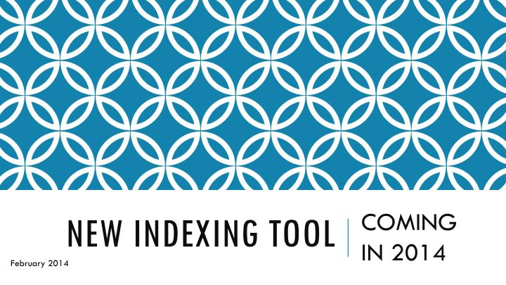 new indexing tool n.