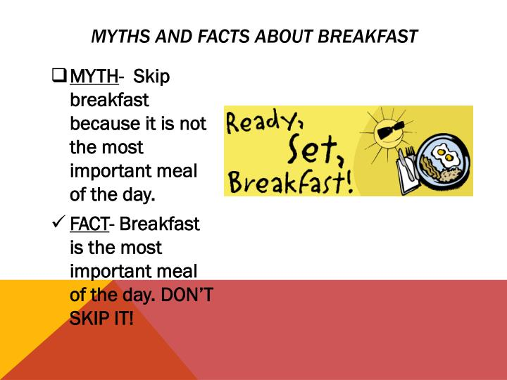 Myths and facts about breakfast