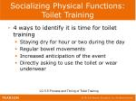 socializing physical functions toilet training