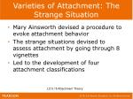 varieties of attachment the strange situation