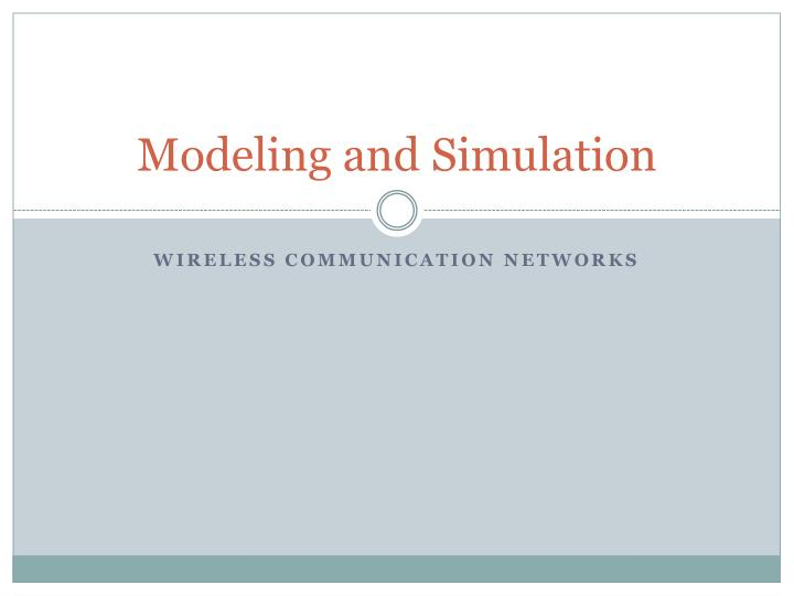 modeling and simulation n.
